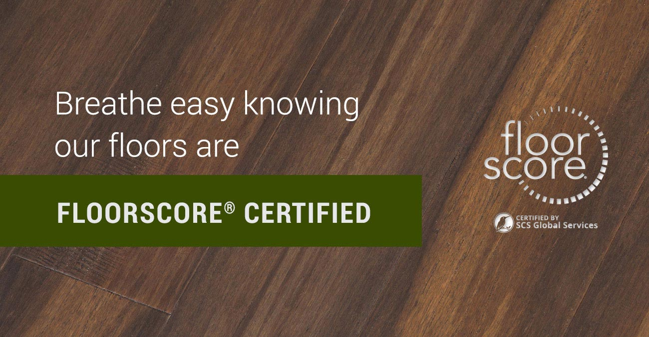 Hardest Hardwood Flooring real wood flooring Breathe Easy Knowing Our Floors Are Floorscorer Certified